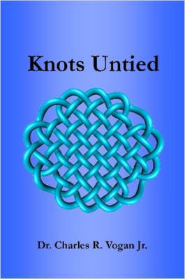 Knots Untied (Paperback)