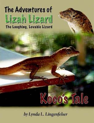 Lizah Lizard: Koco's Tale (Paperback)