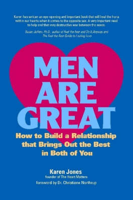 Men are Great: How to Build a Relationship That Brings Out the Best in Both of You (Paperback)