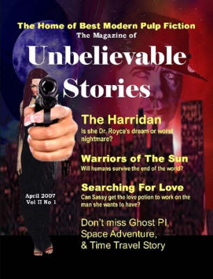 The Magazine of Unbelievable Stories (April 2007) Global Edition (Paperback)