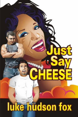 Just Say Cheese (Paperback)
