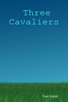 Three Cavaliers (Paperback)