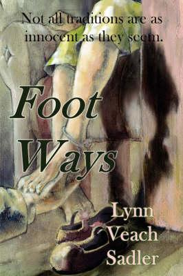 Foot Ways (Paperback)