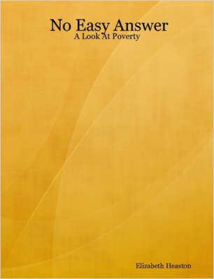 No Easy Answer: A Look At Poverty (Paperback)