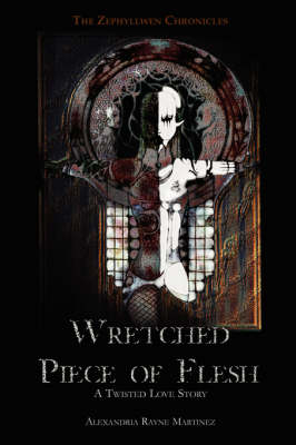 Wretched Piece of Flesh (Paperback)