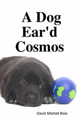 A Dog Ear'd Cosmos (Paperback)