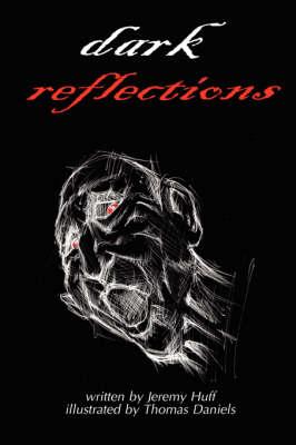 Dark Reflections (Paperback)