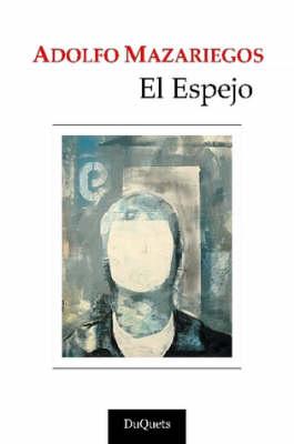 EL Espejo (Paperback)