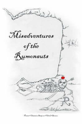 Misadventures of the Rumonauts (Paperback)