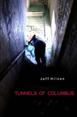 Tunnels of Columbus (Paperback)