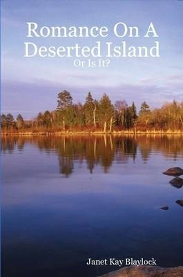 Romance On A Deserted Island - Or Is It? (Paperback)