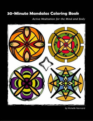 30 Minute Mandalas: Active Meditation for the Mind and Body (Paperback)