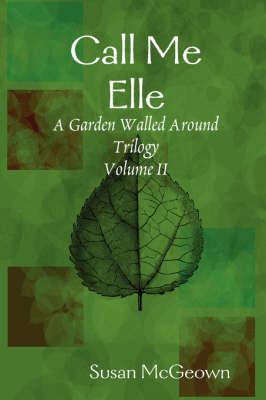 Call Me Elle (Paperback)