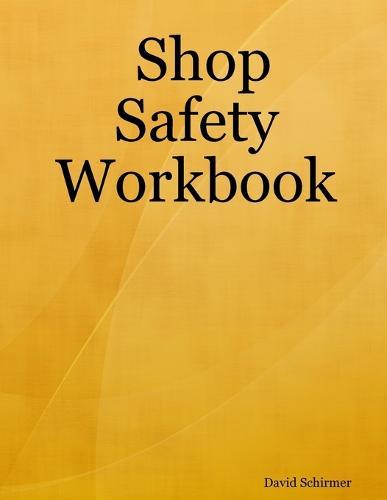 Shop Safety Workbook (Paperback)