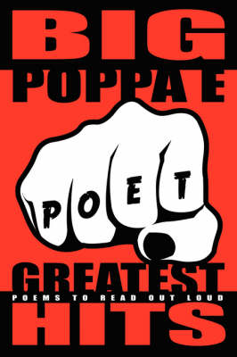Big Poppa E's Greatest Hits: Poems To Read Out Loud (Paperback)