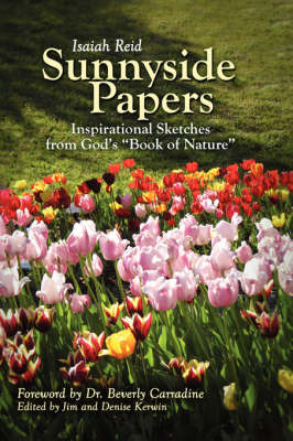 """Sunnyside Papers: Inspirational Sketches from God's """"Book of Nature"""" (Paperback)"""