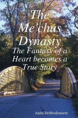 The Me'chus Dynasty (Paperback)