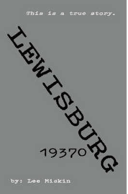 Lewisburg 19370 (Paperback)