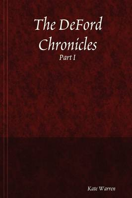The DeFord Chronicles: Part I (Paperback)