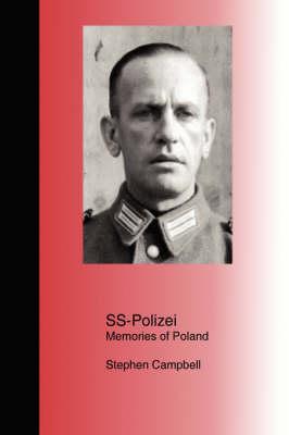 SS-Polizei: Memories of Poland (Paperback)