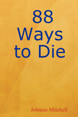 88 Ways to Die (Paperback)