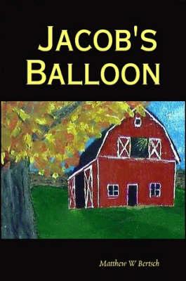 Jacob's Balloon (Paperback)
