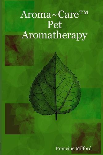 Aroma~Care Pet Aromatherapy (Paperback)