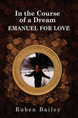 In the Course of a Dream EMANUEL FOR LOVE (Paperback)