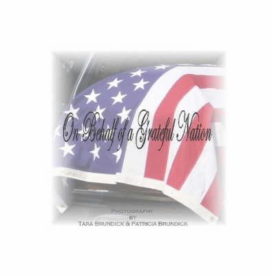 On Behalf of a Grateful Nation (Paperback)