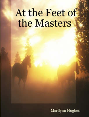 At the Feet of the Masters (Paperback)