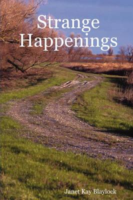 Strange Happenings (Paperback)