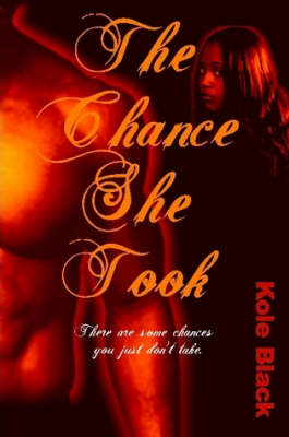 The Chance She Took (Paperback)