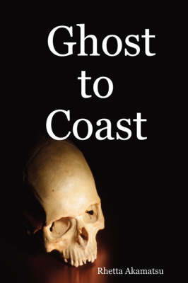 Ghost to Coast (Paperback)