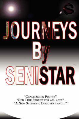 Journeys by Senistar (Paperback)