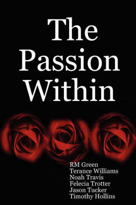 The Passion within (Paperback)
