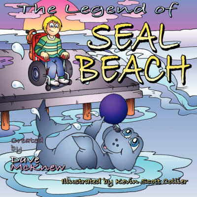 The Legend of Seal Beach