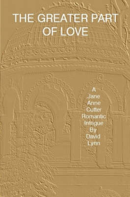 The Greater Part of Love (Paperback)