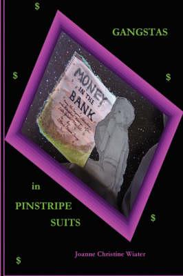Gangstas In Pinstripe Suits (Paperback)