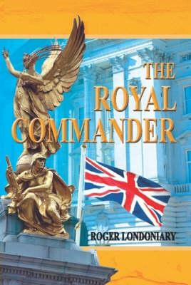 The Royal Commander (Hardback)