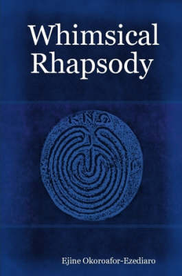 Whimsical Rhapsody (Paperback)