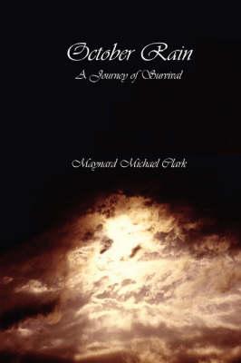 October Rain: A Journey of Survival (Paperback)