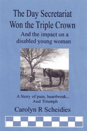THE Day Secretariat Won the Triple Crown (Paperback)
