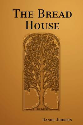 The Bread House (Paperback)