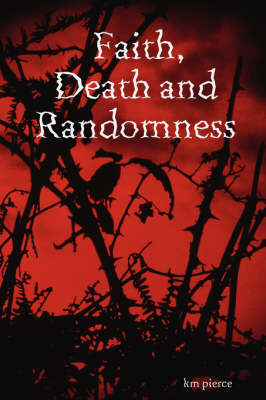 Faith, Death and Randomness (Paperback)