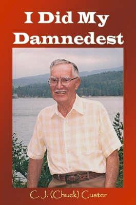 I Did My Damnedest (Paperback)