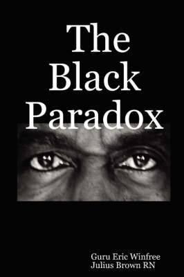 The Black Paradox (Paperback)