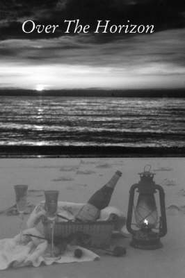 Over the Horizon (Paperback)