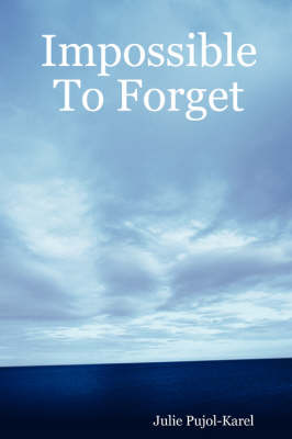 Impossible To Forget (Paperback)