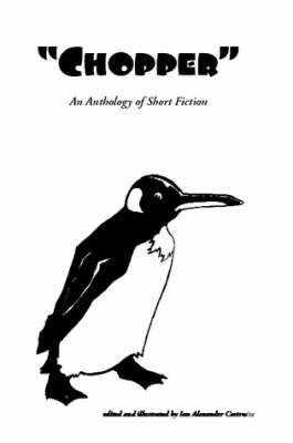 Chopper - A Short Story Anthology (Paperback)