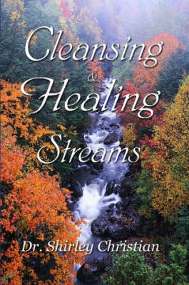 Cleansing and Healing Streams (Paperback)
